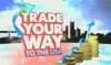Trade Your Way to the USA