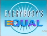 Everybody's Equal